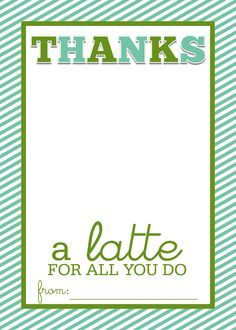 "thanks a latte printable tag | Easy Teacher Gift Craft ""Thanks a Latte"" Starbucks Gift Card"