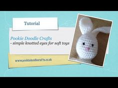Simple Knotted Eyes for Soft Toys and Amigurumi - Tutorial - YouTube