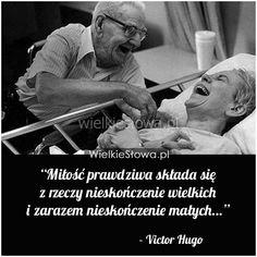 Miłość prawdziwa składa się z rzeczy nieskończenie wielkich... #Hugo-Victor,  #Miłość Victor Hugo, Love, Poster, Amor