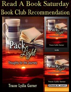 📖 Read A Book Saturday ✍ Pack Light: Thoughts for the Journey by Tracee Lydia Garner Best Books To Read, Good Books, Saturday Club, Tell My Story, Pack Light, Facebook Likes, Lead Generation, Book Recommendations, Packing
