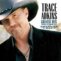 Listen to Trace Adkins: Greatest Hits, Vol. 2 - American Man by Trace Adkins on @AppleMusic.