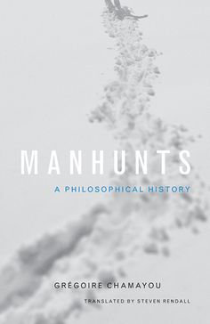 Touching on issues of power, authority, and domination, Manhunts takes an in-depth look at the hunting of humans in the West, from ancient Sparta, through the Middle Ages, to the modern practices of chasing undocumented migrants. Incorporating h . . .