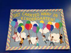 """Get carried away in Kindergarten"" Bulletin Board"