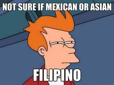Not sure if Mexican or Asian Filipino Futurama Fry Funny Wednesday Memes, Funny Memes, Hilarious, Hilarous Memes, Funny Quotes, Me Chupa, Filipino Funny, Filipino Memes, Mahal Kita