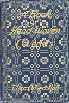 A Book of Hand Woven Coverlets