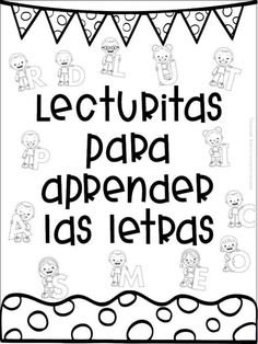 Excellent lecturitas to learn the letters for first and second grade of pr . - Excellent lecturitas to learn the letters for first and second grade of primary Bilingual Education, Preschool Education, Learning Activities, Kids Learning, Activities For Kids, Art Education, Texas Education, Preschool Writing, Spanish Activities