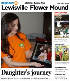 03/16: Heather Emrick Beaver of Lewisville to lead team in Walk MS in honor of her dad. http://www.neighborsgo.com/stories/80966