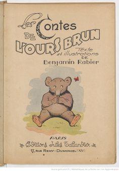 Les contes de l'ours brun / texte et illustrations de Benjamin Rabier   Gallica