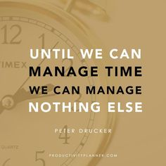 How do you manage your time? #beproductive #productivityquotes