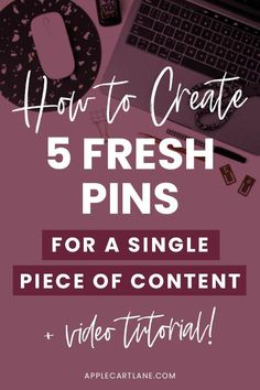 How to Create Five Pinterest Fresh Pins For A Single Piece of Content  // Applecart Lane -- #pinterestblogger #blogging #pinterestmarketing