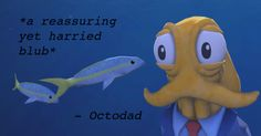 #Octodad Quote