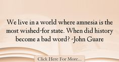 John Guare Quotes About History - 34780