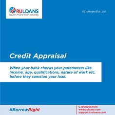 How will your bank determine your eligibility? Through your 'credit appraisal'