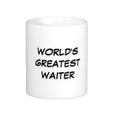 """""""World's Greatest Waiter"""" Mug"""