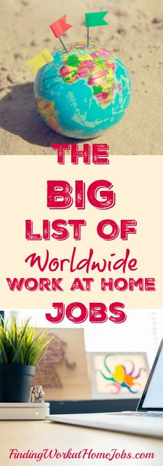 Work at Home Work is available all over the world. Here's where to find them!