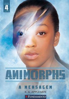 A Mensagem. Livro 04 - Animorphs. http://editorafundamento.com.br/index.php/animorphs-04-a-mensagem.html