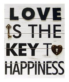 Key To Happiness Wall Plaque I am definetly making one of these. Key Quotes, Sign Quotes, Door Quotes, Skeleton Key Crafts, Skeleton Keys, Key Projects, Key To Happiness, Keys Art, Key To My Heart