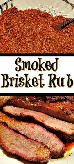 Best Smoked Brisket Rub Recipe, Bbq Rub Recipe, Beef Brisket Recipes, Brine Recipe, Smoked Meat Recipes, Best Brisket Rub, Smoked Ribs, Brisket Recipe Smoker, Dry Rub For Brisket