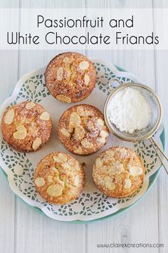 Passionfruit and white chocolate friands - Claire K Creations Friands Recipe, Sweet Recipes, Cake Recipes, Drink Recipes, Passionfruit Recipes, Individual Cakes, No Bake Treats, Party Treats, Homemade Ice Cream