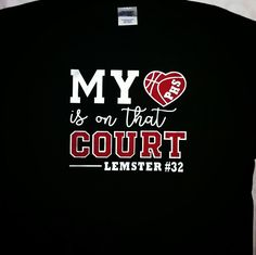 My Heart is on that Court - Personalized Basketball T-Shirt