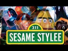 311 Count Me In - SESAME STREET STYLEE - YouTube