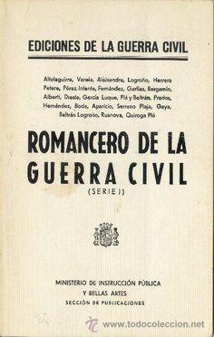 Romancero de la Guerra Civil : (Serie 1) / [Altolaguirre... (et al.)]. -- Madrid : Hispamerca, D.L. 1977 en  http://absysnetweb.bbtk.ull.es/cgi-bin/abnetopac01?TITN=108176