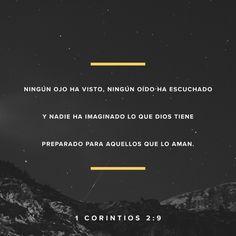 """""""Antes bien, como está escrito: Cosas que ojo no vio, ni oído oyó, Ni han subido en #corazón de hombre, Son las que #Dios ha preparado para los que le #aman."""" #1Corintios 2:9 RVR1960 http://bible.com/149/1co.2.9.rvr1960 #DíaDelSeñor"""