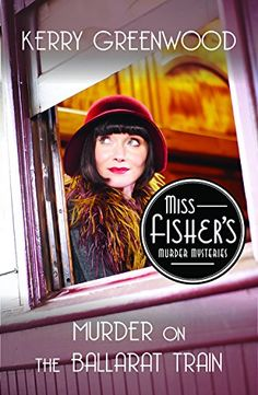Murder on the Ballarat Train: A Phryne Fisher Mystery by Kerry Greenwood.  Please click on the book jacket to check availability or place a hold @ Otis.  (11/03/15)