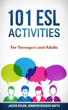 Enter for your chance to win 1 or 3 copies: 101 ESL Activities For Teenagers and Adults
