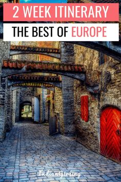 where to visit in Europe , how to spend 2 weeks in Europe , Europe itinerary , itinerary for visiting Europe, 2 week Europe trip itinerary, european itinerary 2 week