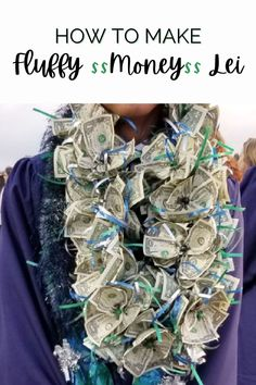 How to make a fluffy money lei with video tutorial. Great for graduation or special occasion. #moneylei #lei #graduation Green Ribbon, Ribbon Colors, Crafts To Make And Sell, How To Make Bows, Diy Craft Projects, Decor Crafts, Adult Crafts, Crafts For Kids, Craft Gifts