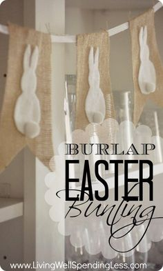 Burlap Easter Bunting--cute & simple no-sew project. Super cheap too! easter decorating No-Sew Burlap and Bunny Bunting Easter Art, Hoppy Easter, Easter Crafts, Easter Bunny, Easter Decor, Easter Ideas, Easter Garland, Easter 2015, Easter Centerpiece