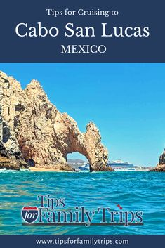 Planning to stop at Cabo San Lucas on a cruise? Tips on what to expect, fun things to do, and ways to make the most of your time at this Mexican port. | tipsforfamilytrips.com #CaboSanLucas #Mexico