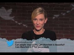 Celebrities read mean tweets (Jimmy Kimmel) Wow..people are MEAN but clever too sometimes to be honest!