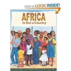Africa: Africa Is Not A Country by Margy Burns Knight, Anne Sibley O'Brien. Each country in Africa has its own unique culture and traditions. This book celebrates those differences. Arab American, African American Culture, American Indians, Thing 1, African Countries, Great Books, Book Lists, Social Justice, Teaching