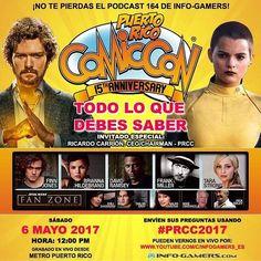 Este sábado #Podcast de Info-Gamers con invitado especial: Ricardo Carrión CEO de Puerto Rico Comic Con (PRCC). Conoce los detalles finales de este mega evento y contestaremos todas sus preguntas.  Día: 6 mayo |  Hora: 12pm Será grabado en vivo desde @metropr  Envía tus dudas y preguntas en nuestras redes sociales con #PRCC2017
