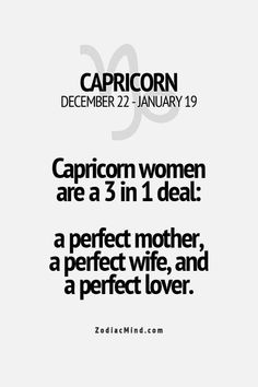 Capricorn Women are a 3 in 1 deal!