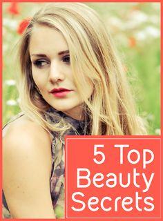 5 Top Beauty Secrets