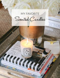 My Favorite Scented Candles plus the one I can't live without! sohautestyle.com