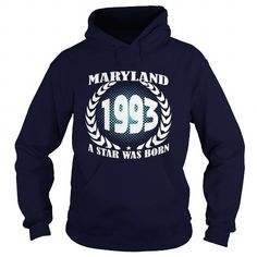 Born Maryland 1993 Year Shirts A star was born Guys tee ladies tee Hoodie youth Sweat Vneck Tshirts for Girl and Men and Family #1993 #tshirts #birthday #gift #ideas #Popular #Everything #Videos #Shop #Animals #pets #Architecture #Art #Cars #motorcycles #Celebrities #DIY #crafts #Design #Education #Entertainment #Food #drink #Gardening #Geek #Hair #beauty #Health #fitness #History #Holidays #events #Home decor #Humor #Illustrations #posters #Kids #parenting #Men #Outdoors #Photography…
