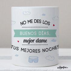 www.mugnificas.es Tazas para regalar. Diseños originales. Frases con diseño. Taza Tus mejores noches.