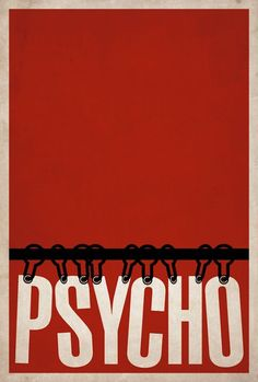 Clever Minimalist Movie Posters: psycho Always made sure my bathroom doors are locked.: