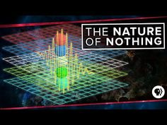 The Nature of Nothing   Space Time - YouTube