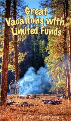 Options for great vacationing on limited funds!