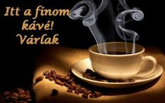 Good Morning Pic Hd, Good Morning Coffee Images, Coffee Cup Images, Funny Good Morning Images, Good Morning Wallpaper, Coffee Pictures, Coffee Pics, Coffee Quotes, Morning Pics