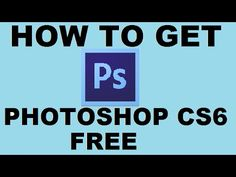 how to get photoshop cs6 for free