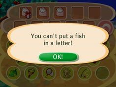 you can have eleven refrigerators in your pocket, but god forbid you put a fish in a letter. Animal Crossing logic.