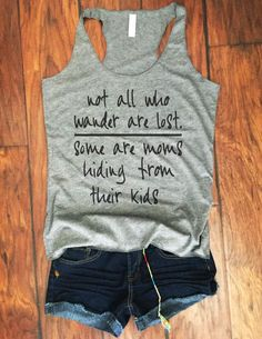 Mom Shirts Discover womens mom workout tank workout clothes mom life tank not all who wander are lost tanks mom Funny! Etsy workout tank gym tank workout tanks gym tank top workout clothes work out tank mom life tank. Vinyl Shirts, Mom Shirts, Shirts With Sayings, Funny Shirts, Mom Sayings, Sarcastic Shirts, Kids Shirts, Bikini Modells, Gym Tank Tops