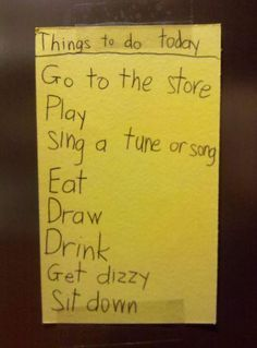 """I'd swap my to-do list with this kids' any day...not just the """"Drink, Get Dizzy, Sit down"""""""