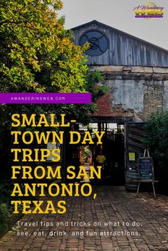 You think It's time to add a trip itinerary including small-town day trip ideas from San Antonio to your travel plans? You've come to the right place. See what to do near San Antonio, Texas! Travel destination / travel destinations / travel destinations bucket list / travel destinations affordable / travel destinations for couples / travel destinations unique #SanAntonio #Texas #travel #armchairtravel